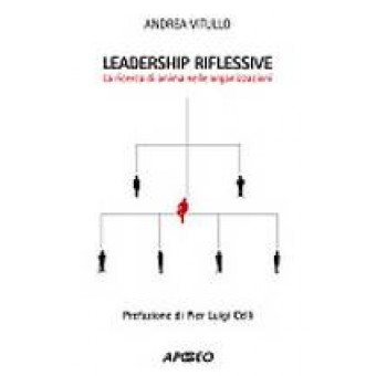 Leadership riflessive, seconda ed.